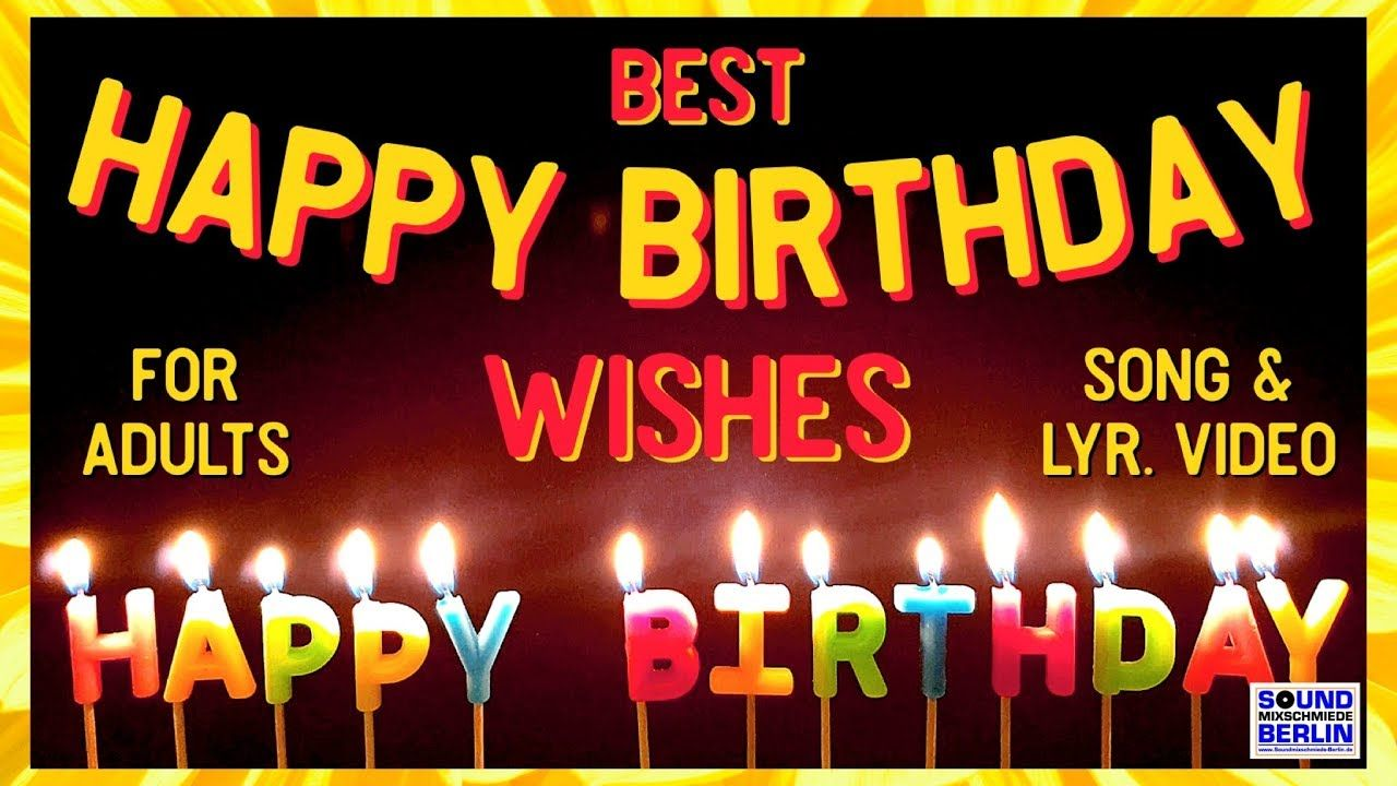 """Happy Birthday Song for adults ️New Good Wishes """"Happy"""