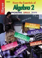 Know the Essentials of Algebra II Hayes.