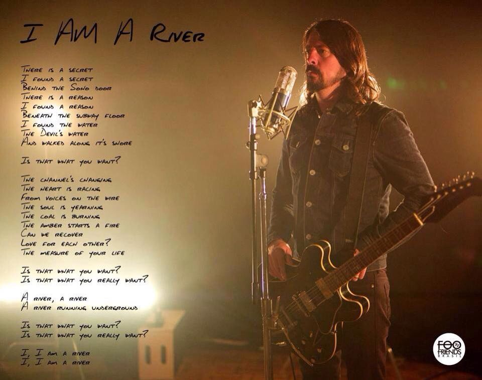 I am a River lyrics photo Dave Grohl Foo fighters march 2015 ...