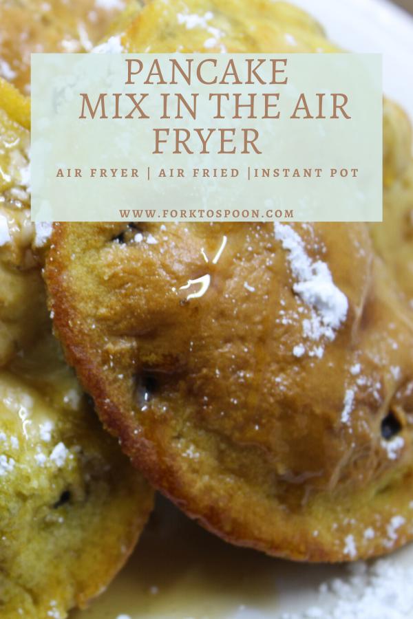 Air Fryer, Making Pancake Mix, Pancakes in the Air Fryer