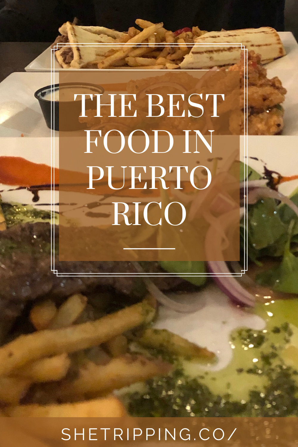 The Best Food In Puerto Rico Top 5 Restaurants To Try Traveling By Yourself Puerto Food