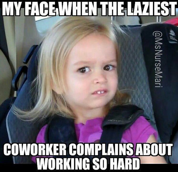 lazy co-worker meme | rn memes | Pinterest | Lazy meme ...
