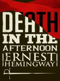 Ernest Hemingway - Death in the Afternoon, e-kirja