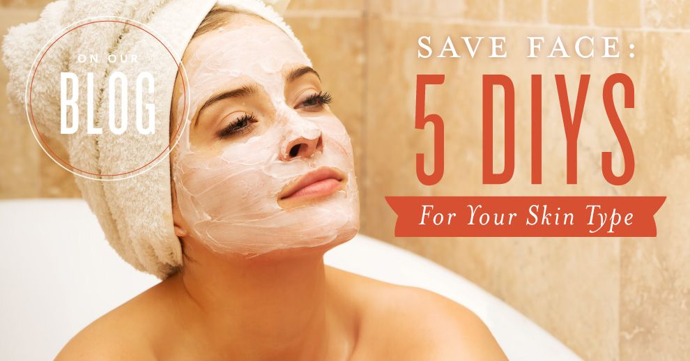 Save face 5 diys for your skin type diy face mask diy recipe and looking to save face whether youre fighting dry skin oily skin or another skin struggle we have solutions with a diy face mask scrub or gel solutioingenieria Images