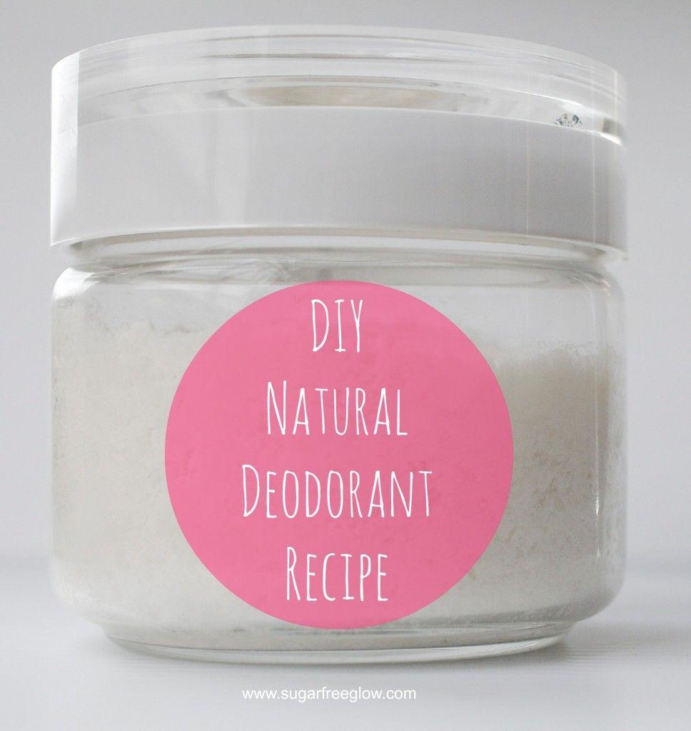 Easy DIY natural deodorant recipe via sugarfreeglow