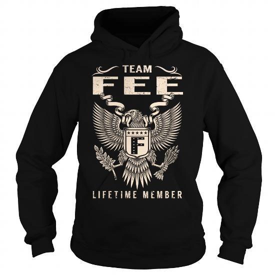 Team FEE Lifetime Member T Shirts, Hoodies, Sweatshirts. CHECK PRICE ==► https://www.sunfrog.com/Names/Team-FEE-Lifetime-Member--Last-Name-Surname-T-Shirt-Black-Hoodie.html?41382