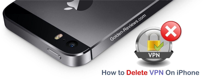 How to delete vpn on iphone iphone ipad phone