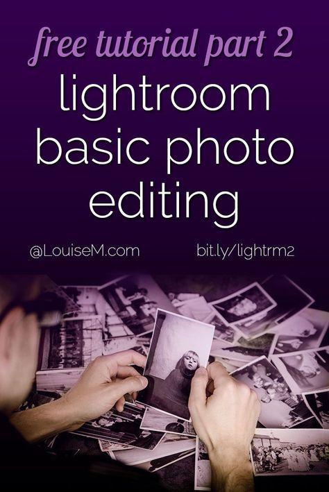 Adobe Lightroom for Beginners 2: Basic Photo Editing Tools ...