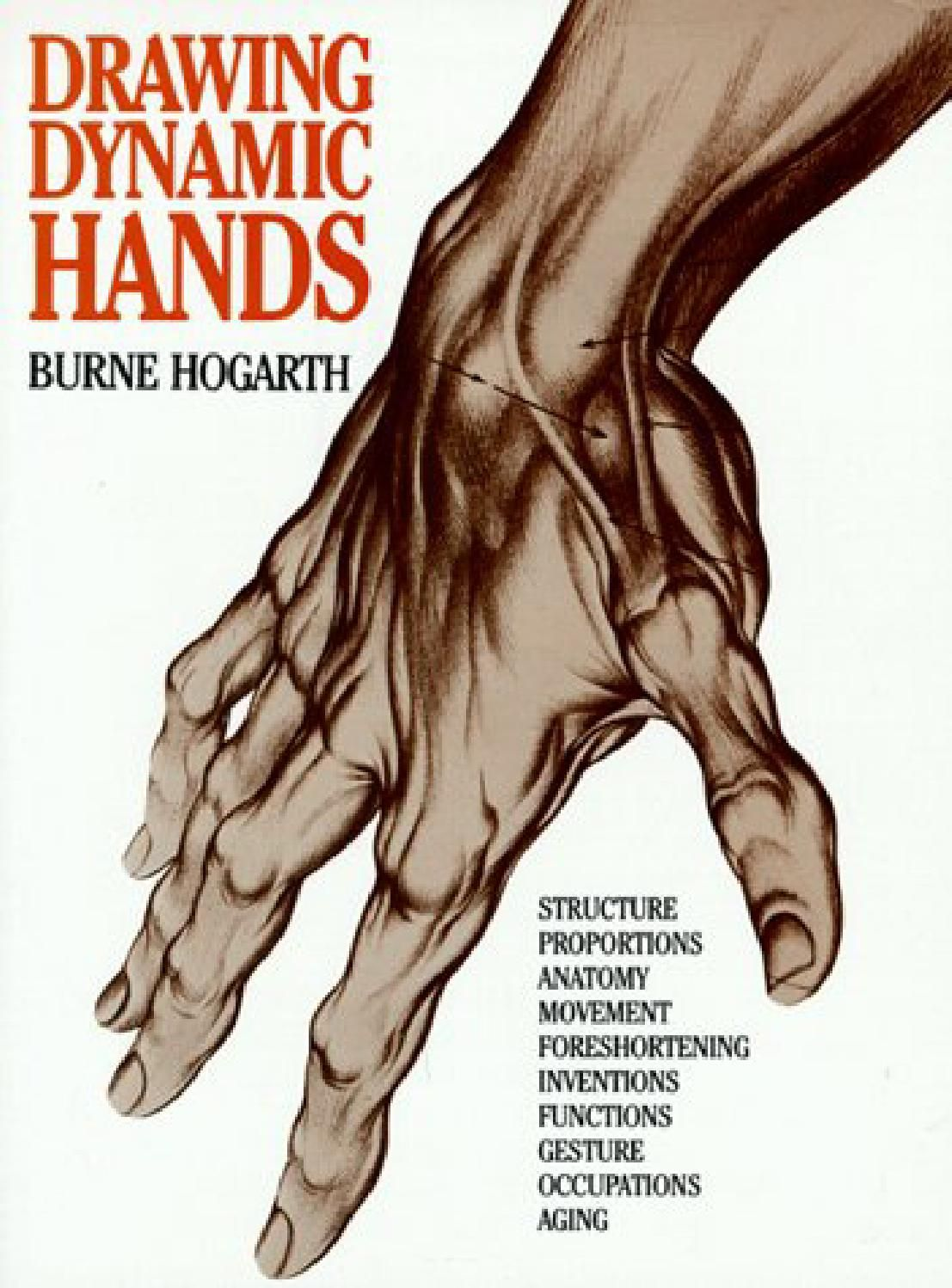 Burne Hogarth Drawing Dynamic Hands Drawings Book Art How To