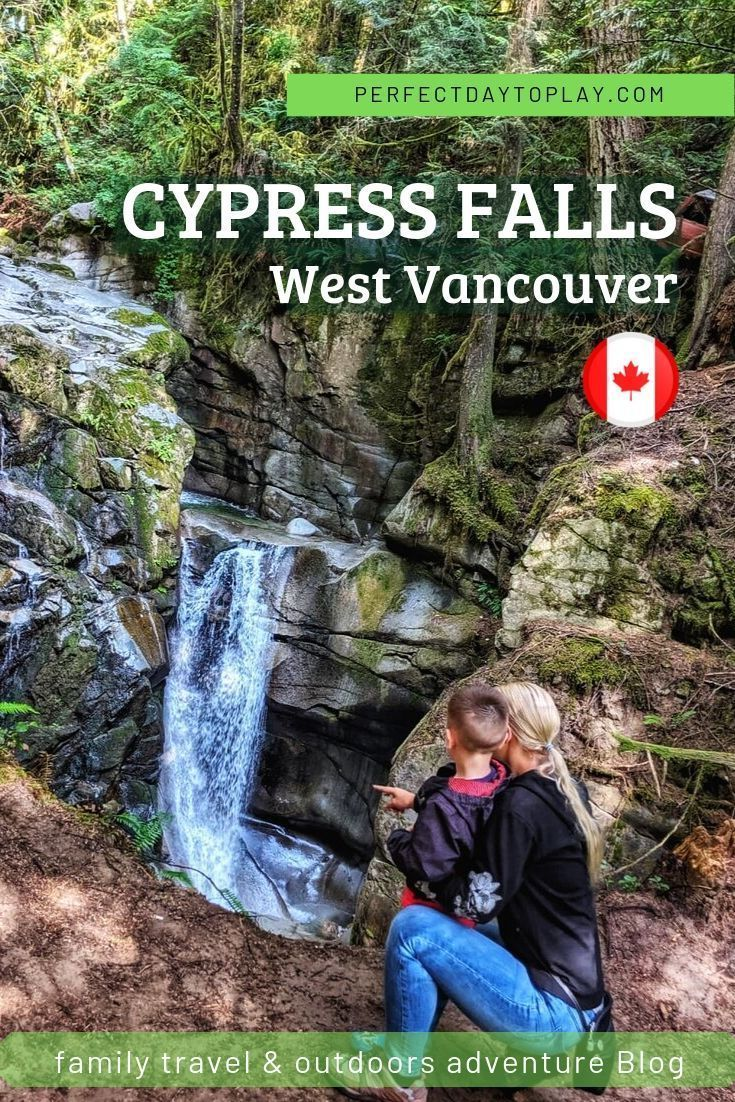 Vancouver Hiking The 9 Awesome Day Hikes I Experienced: Cypress Falls Hiking Adventure: Find West Vancouver