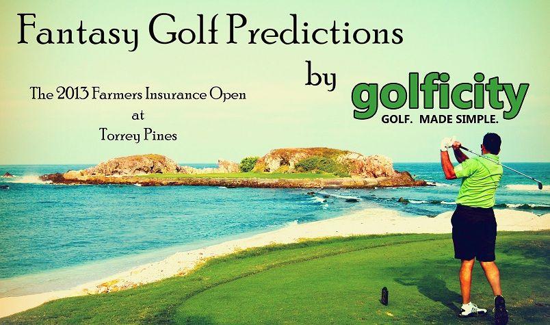 Fantasy golf predictions the 2013 farmers insurance open