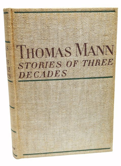 Stories of Three Decades Signed Thomas Mann First Edition 1936 Book