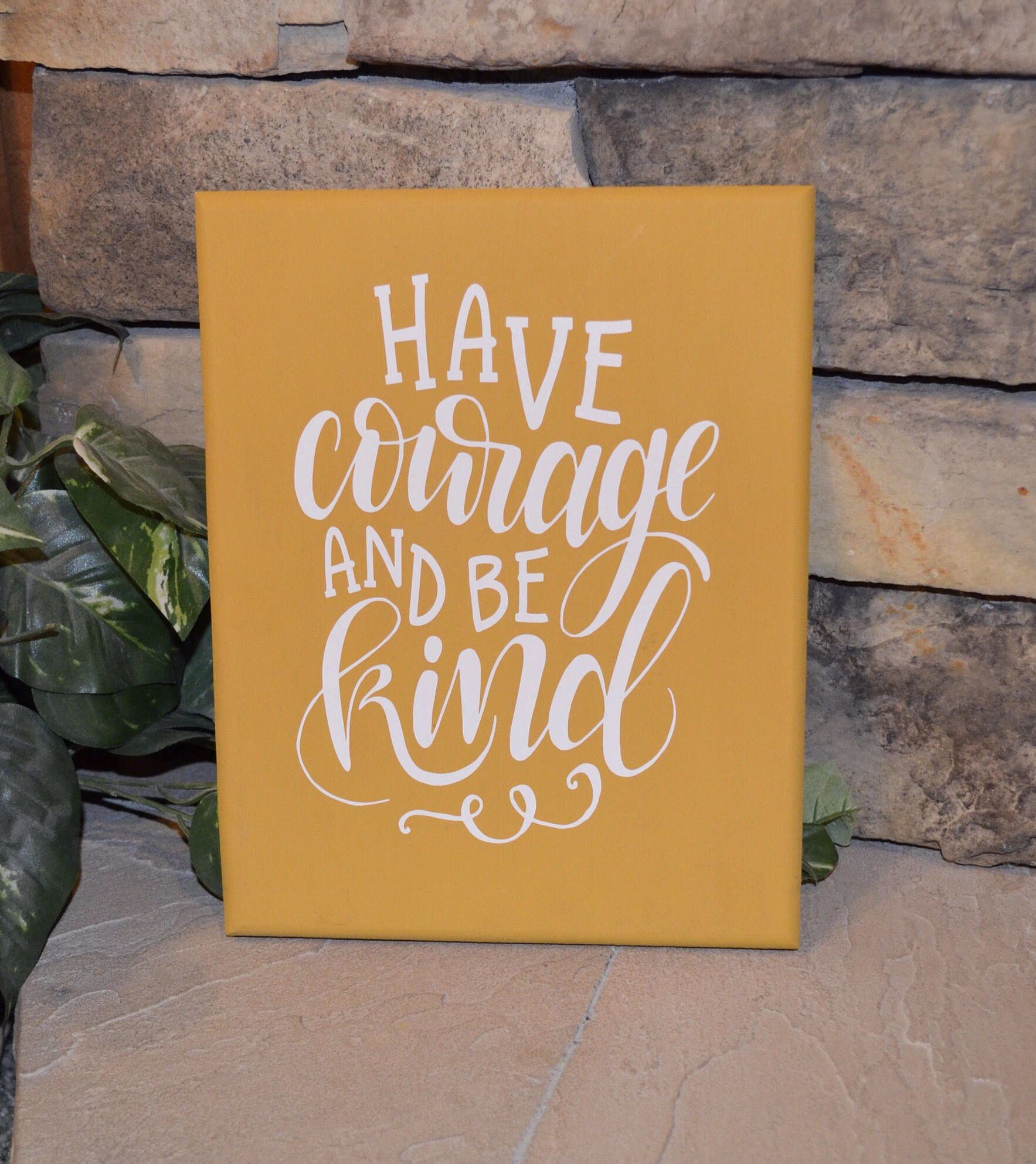 Have Courage And Be Kind Sign Painted Wood Sign Home Decor Etsy In 2021 Painted Wood Signs Wood Signs Home Decor Painted Signs