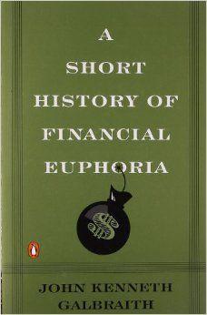 https://www.amazon.com/History-Financial-Euphoria-Penguin-business/dp/0140238565