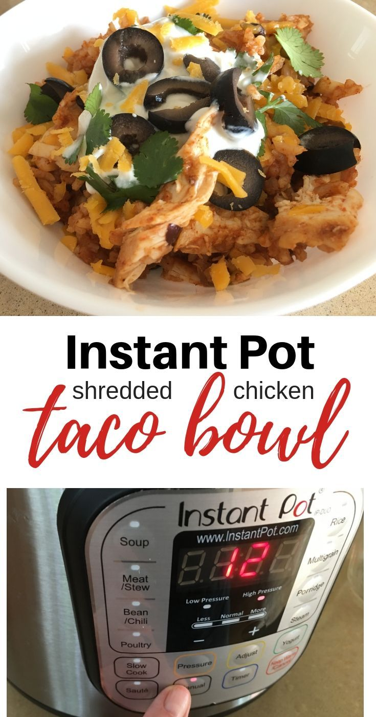 Shredded Chicken Taco Bowls - Instant Pot images