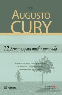 Baixar Bons Livros 12 Semanas Para Mudar Uma Vida Augusto Cury