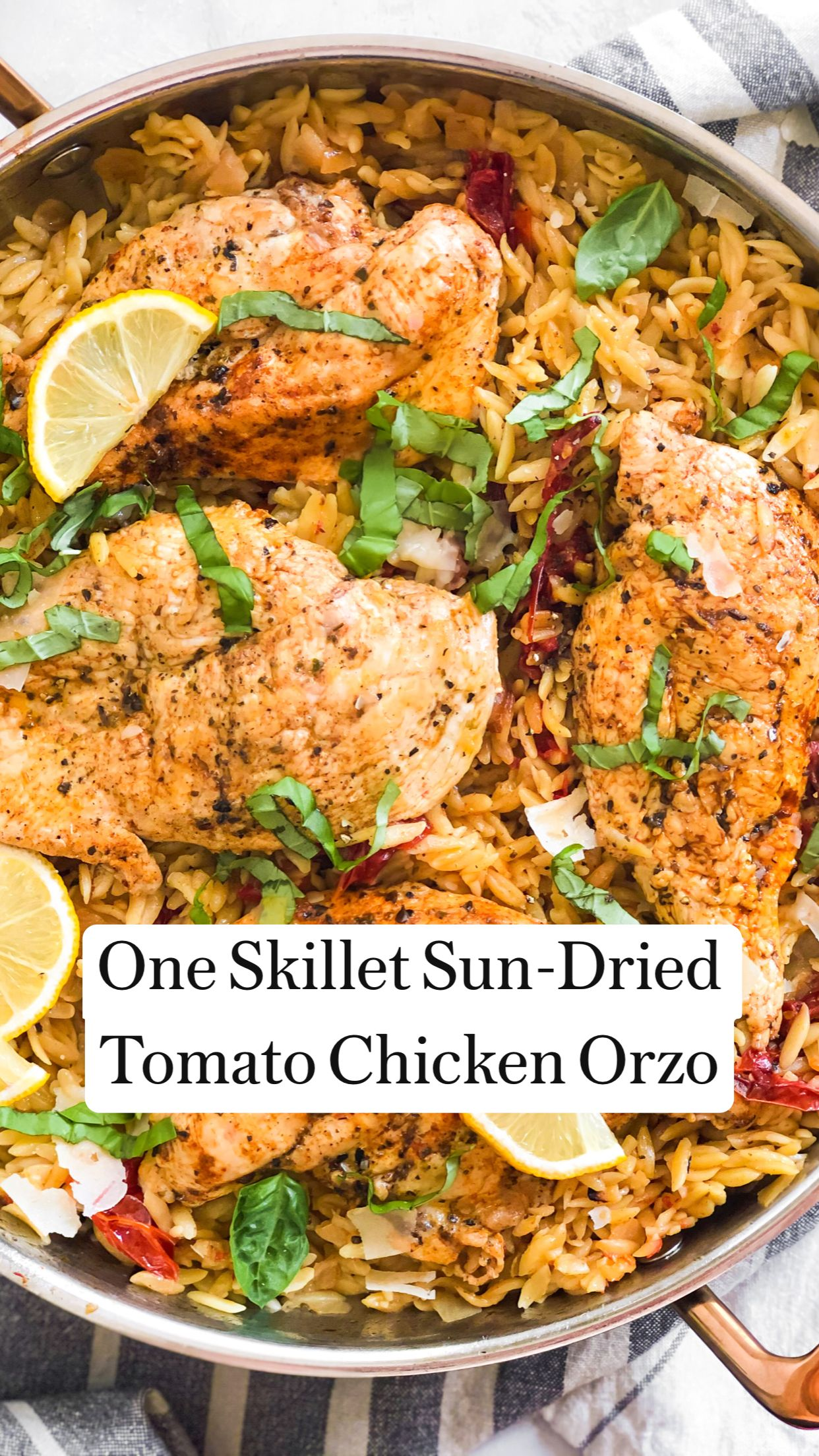 One Skillet Sun-Dried Tomato Chicken Orzo