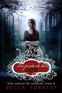 Une Nuance De Vampire : nuance, vampire, Nuance, Vampire, Porte, Shade, Vampire,, Bella, Forrest,, Romances