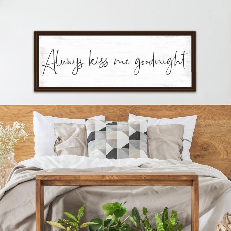 Always Kiss Me Goodnight Sign Diy Home Decor Home Improvement