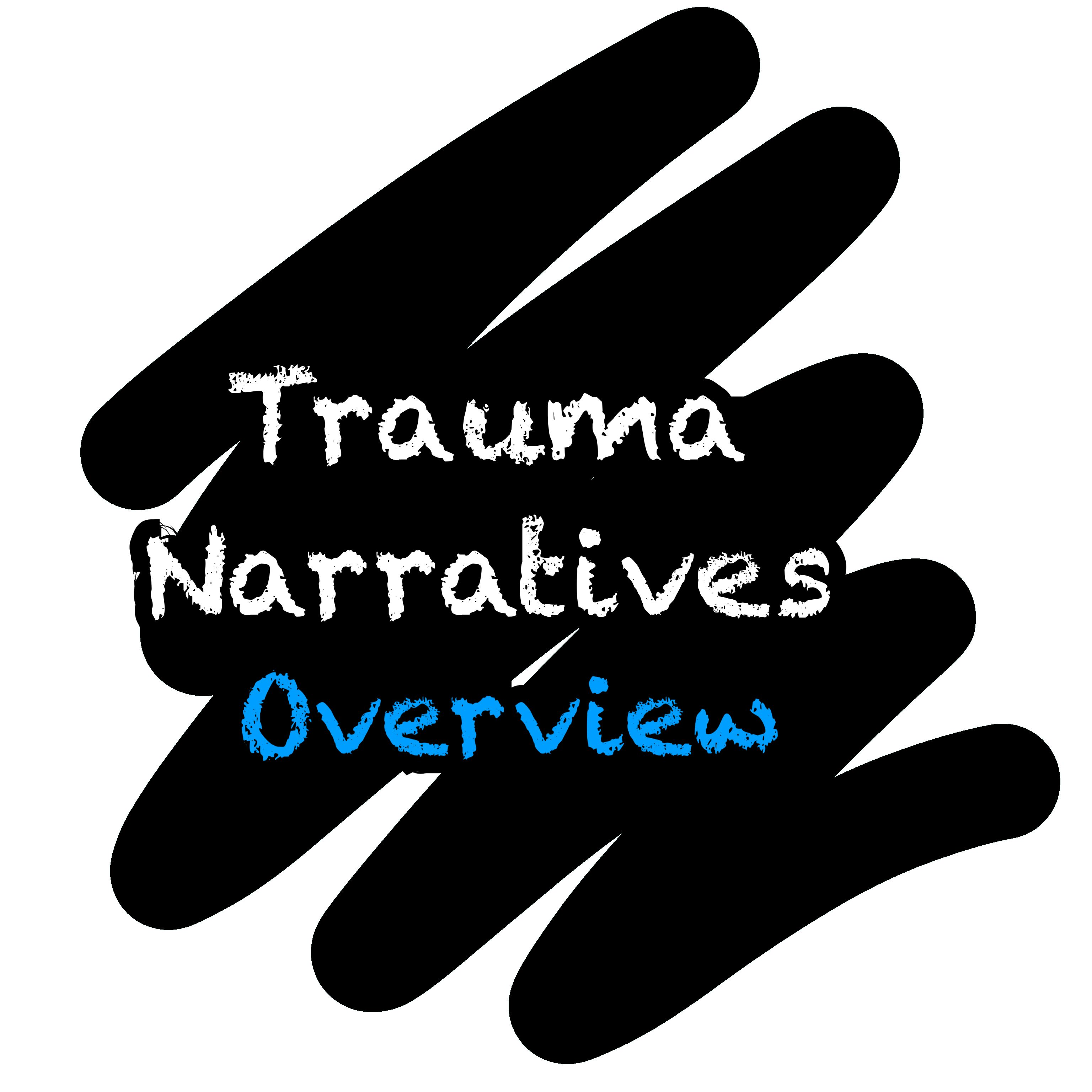 Overview Of Trauma Narratives