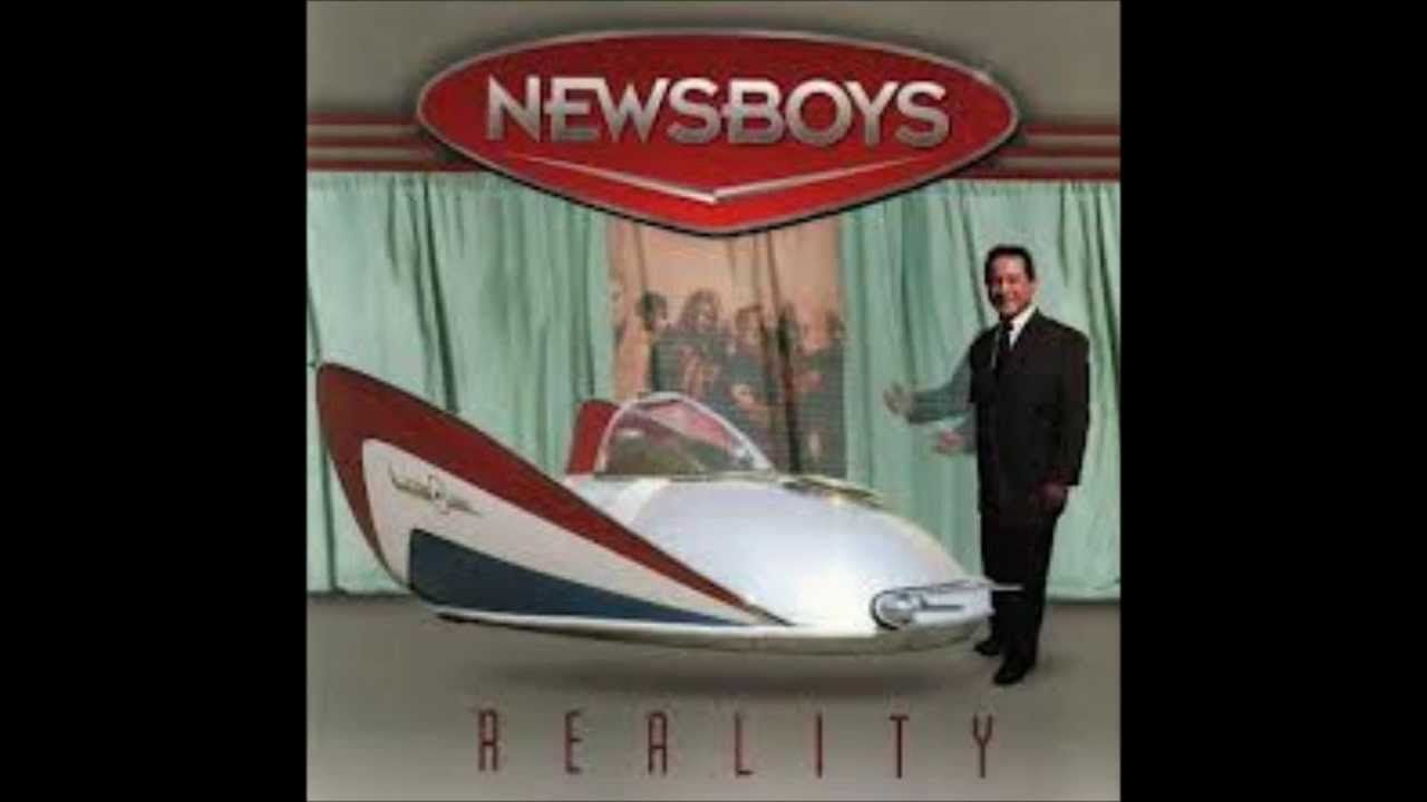 "CLASSIC CCM 90'S - Newsboys ""Reality"" (HQ)"