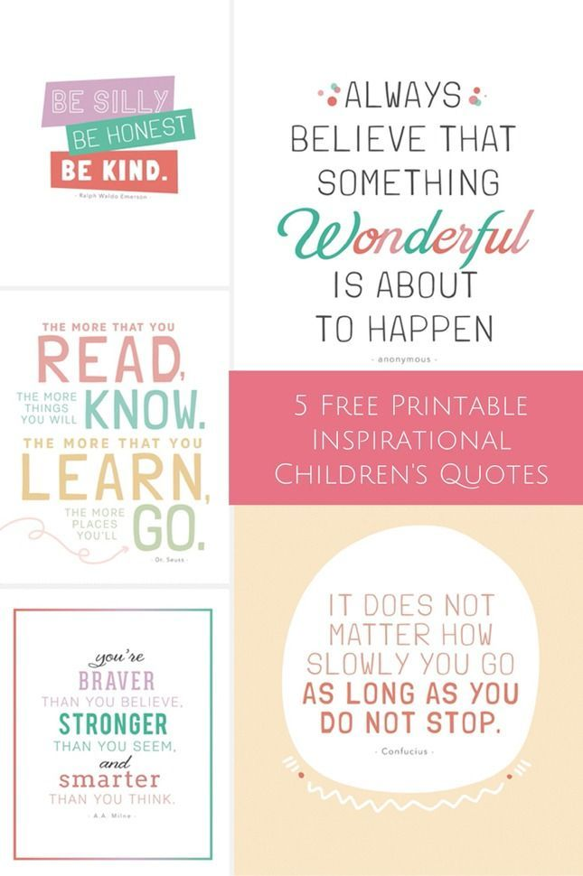 5 FREE PRINTABLE INSPIRATIONAL CHILDREN\'S QUOTES | Free printable ...