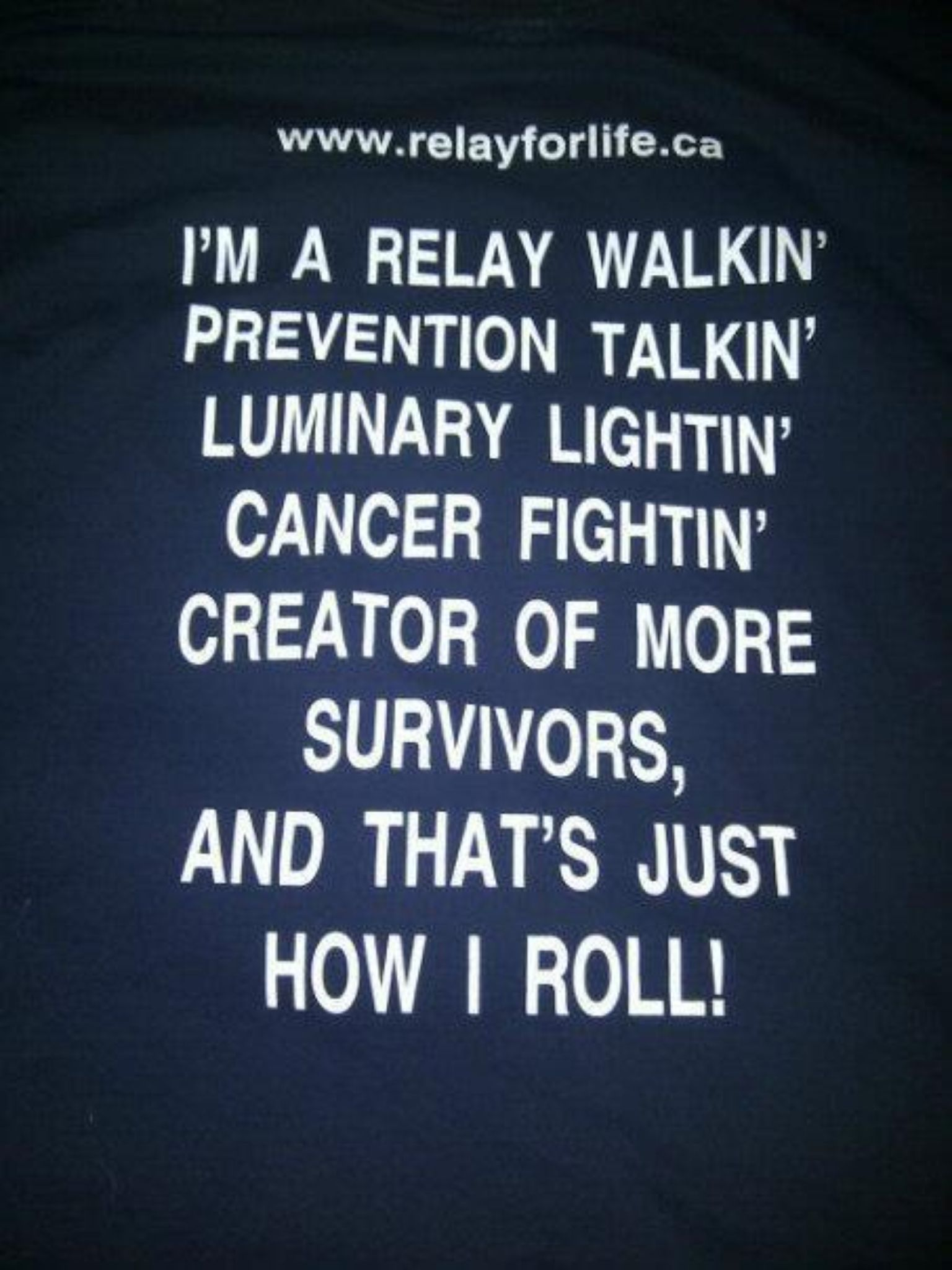Relay For Life Quotes Inspirationi'm A Relay Walkin' Prevention Talkin' Luminary