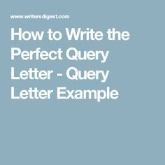How to write the perfect query letter query letter example how to write the perfect query letter query letter example altavistaventures Images