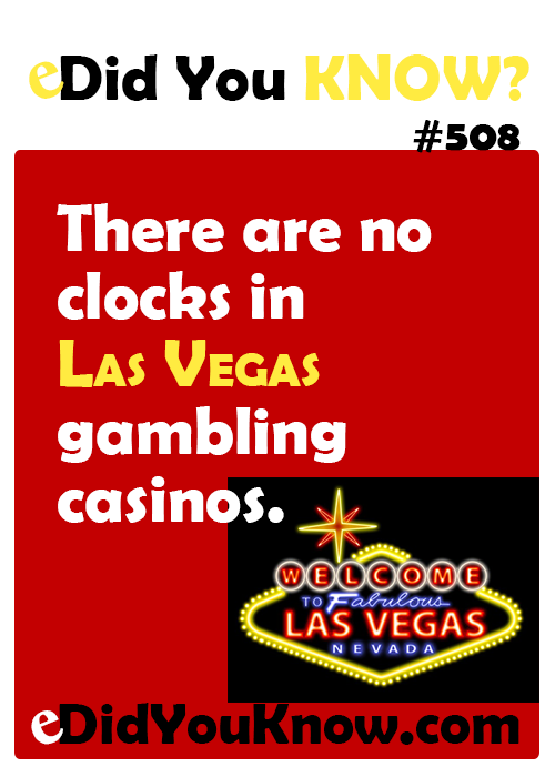 Why are there no clocks in las vegas gambling casinos keno online casino games