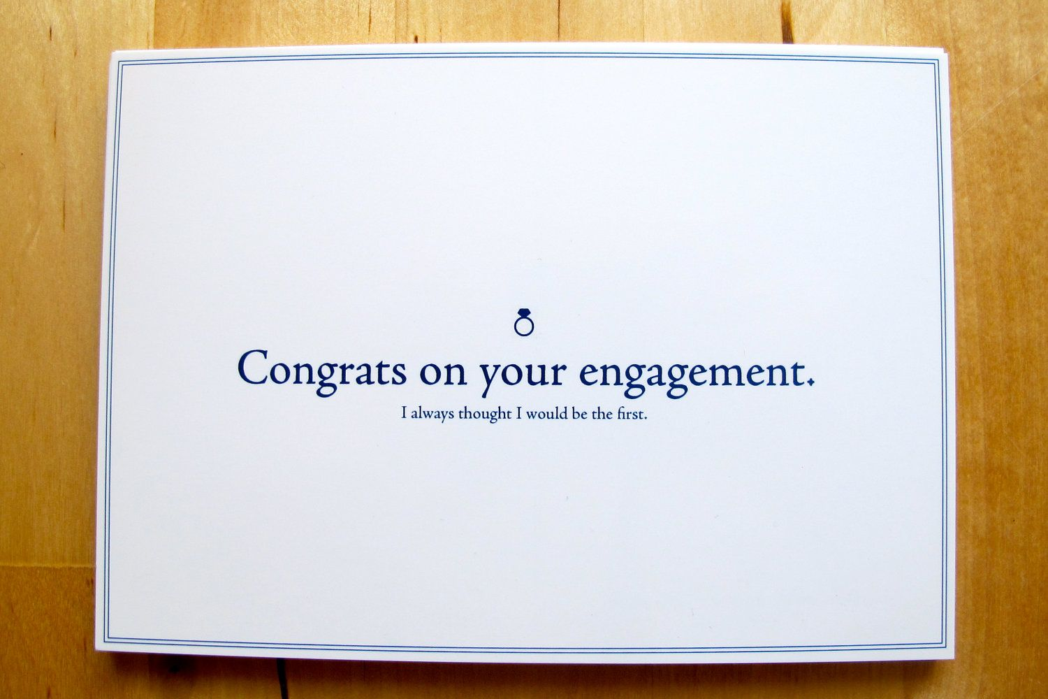 Passive aggressive greeting cards congrats on your engagement i passive aggressive greeting cards congrats on your engagement i always thought i would be kristyandbryce Image collections