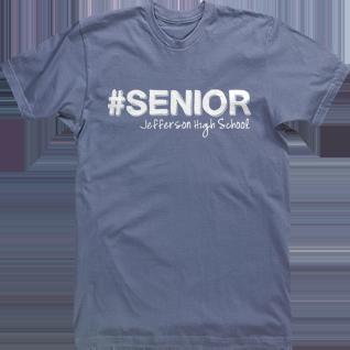 647402ced senior hashtag class of high school Senior Class Tee Shirts Custom T-shirt