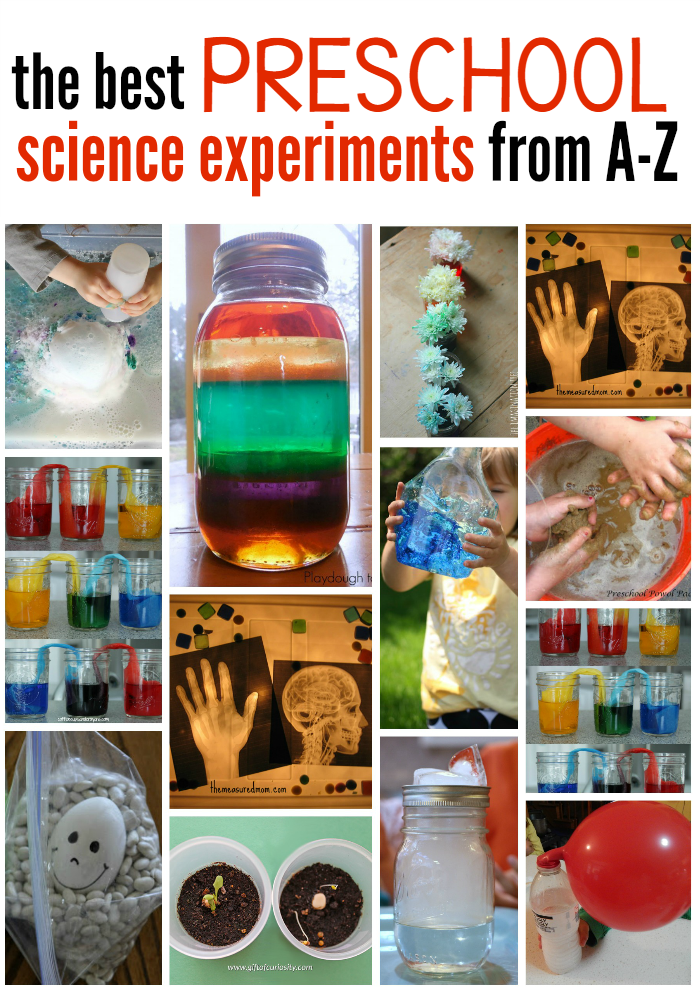 5. A-Z science experiments for preschoolers. These experiments are interactive and make science fun!