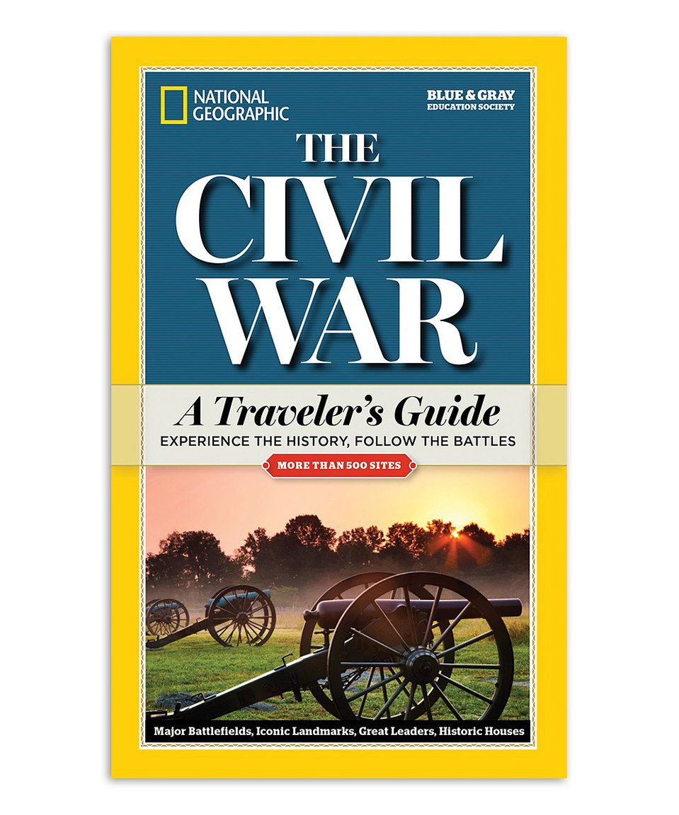 Another great find on #zulily! The Civil War: A Traveler's Guide Paperback by National Geographic #zulilyfinds