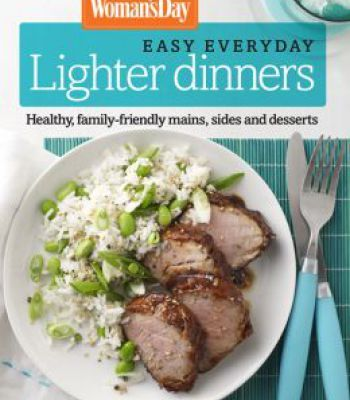 Womans day easy everyday lighter dinners pdf dinners and easy womans day easy everyday lighter dinners pdf forumfinder Image collections