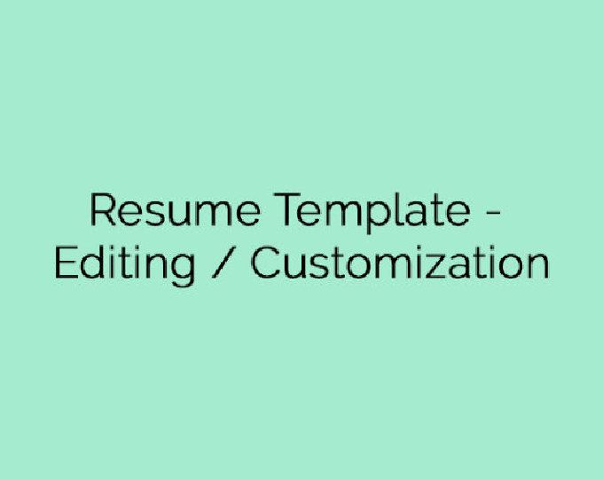 Resume Template  Editing  Customization  Good Ideas