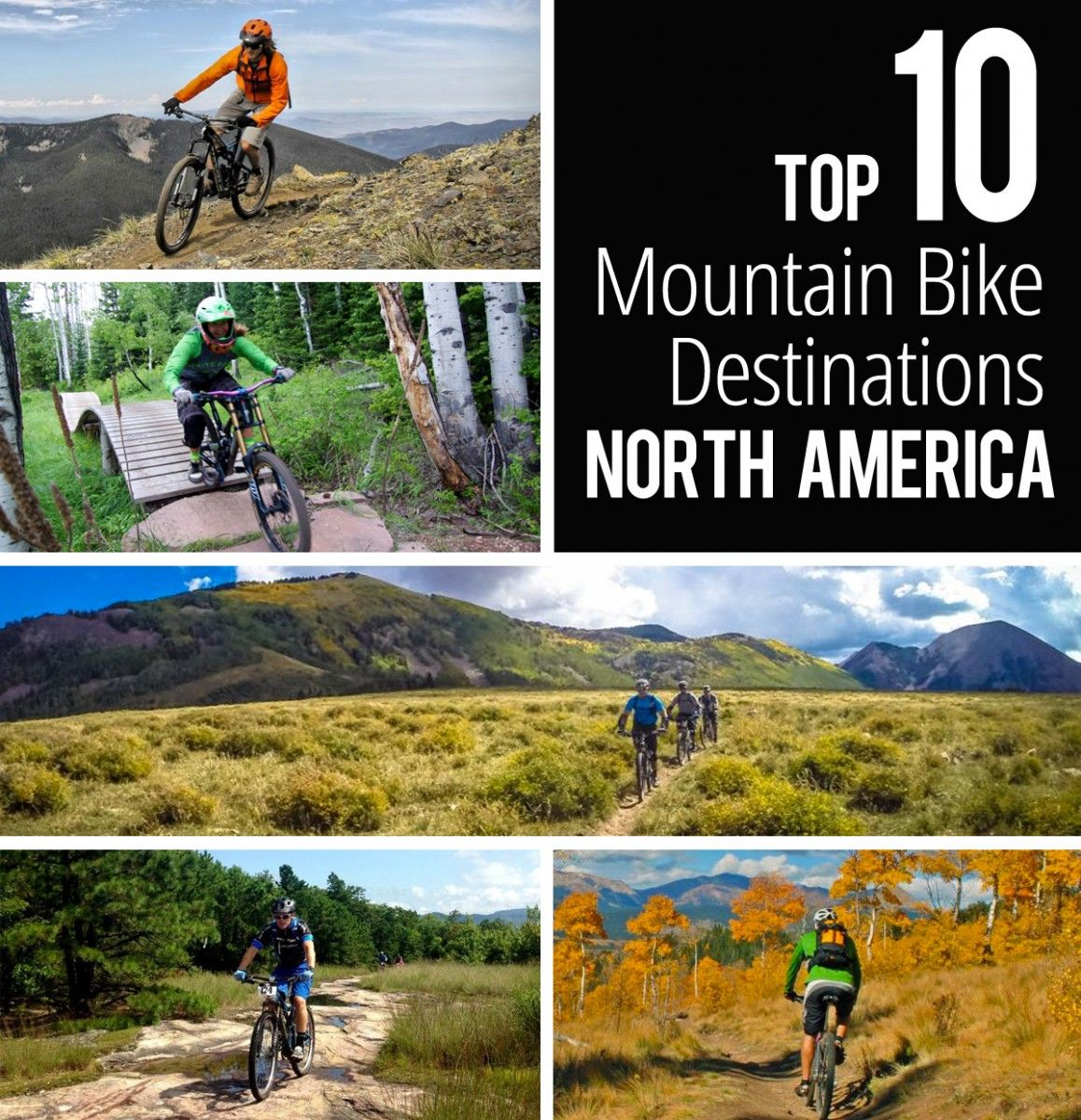 The Top 10 Mountain Bike Destinations As Chosen By The People