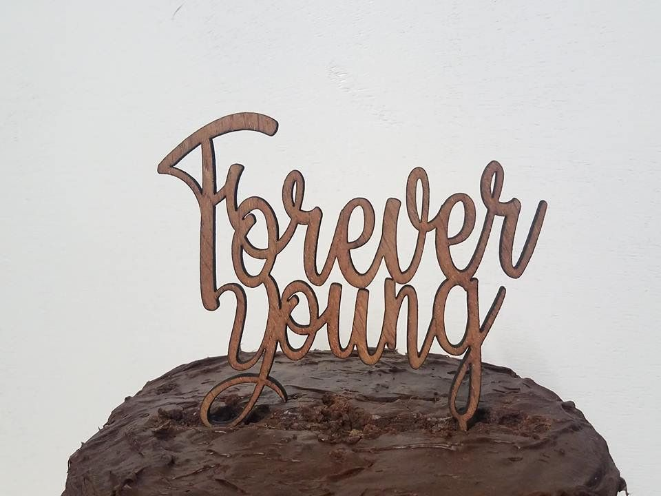 Forever Young Custom WordingParty Cake Topper Birthday Simple And Elegant