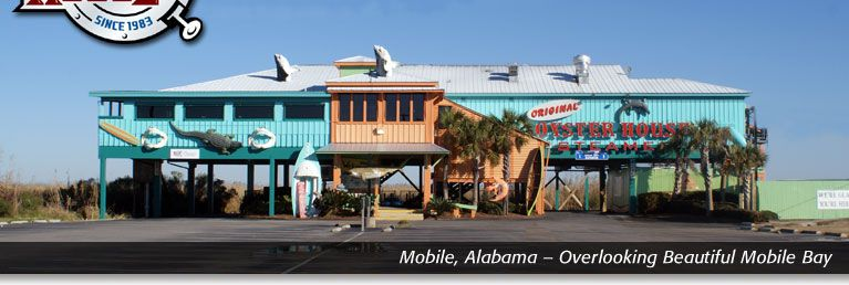 The Original Oyster House ~ Mobile, AL