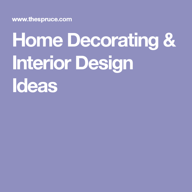 Home Decorating & Interior Design Ideas