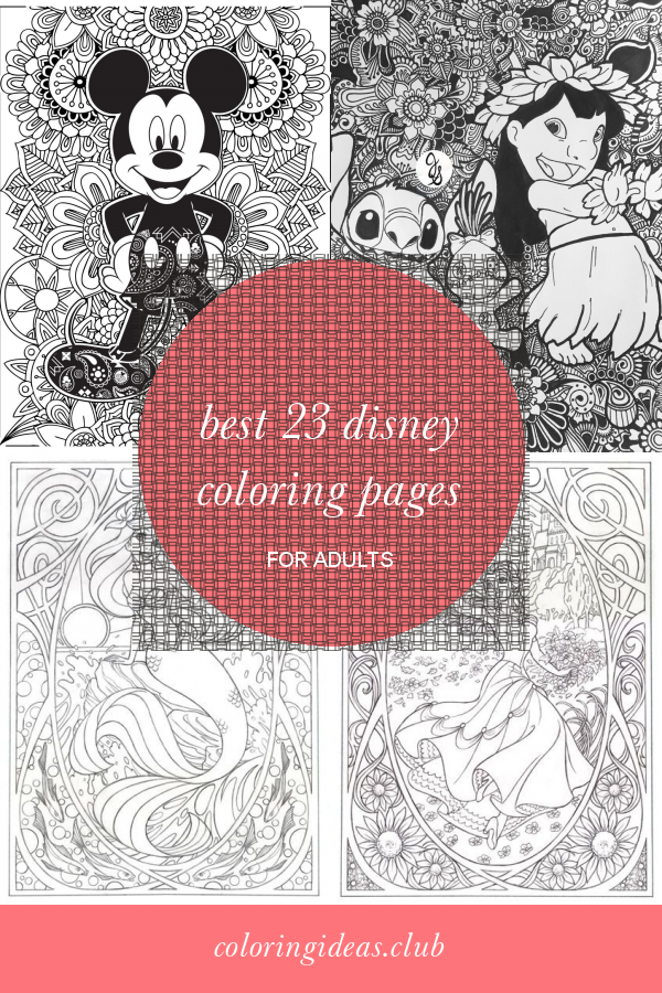 Best 23 Disney Coloring Pages For Adults Disney Coloring Pages Free Disney Coloring Pages Disney Coloring Pages Printables