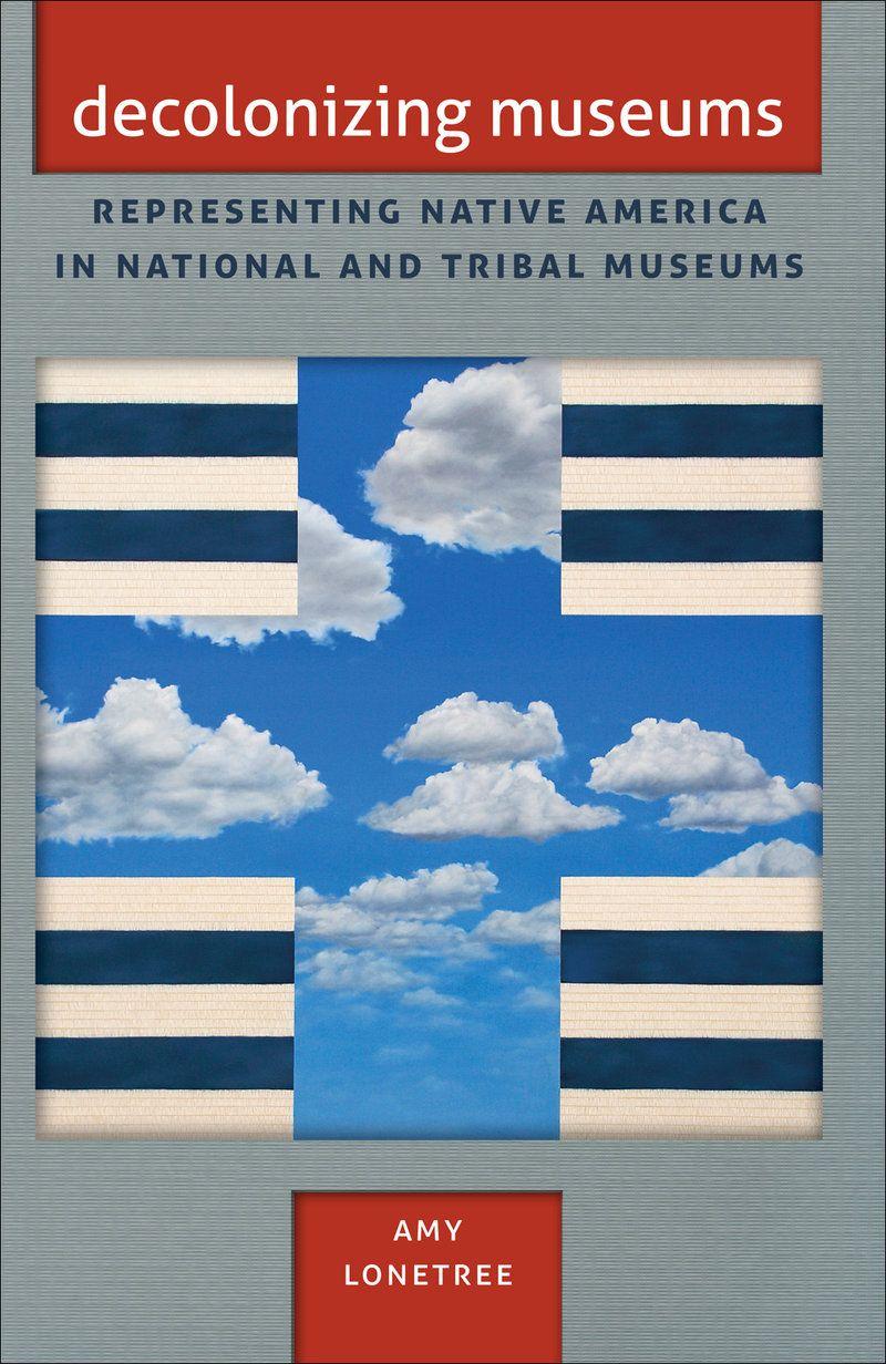 UNC Press - Decolonizing Museums