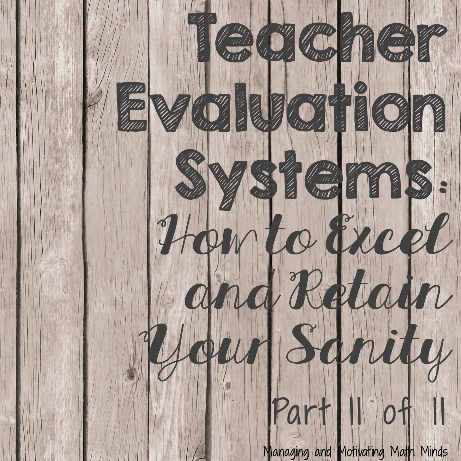 Teacher Evaluation Systems How To Excel And Retain Your Sanity