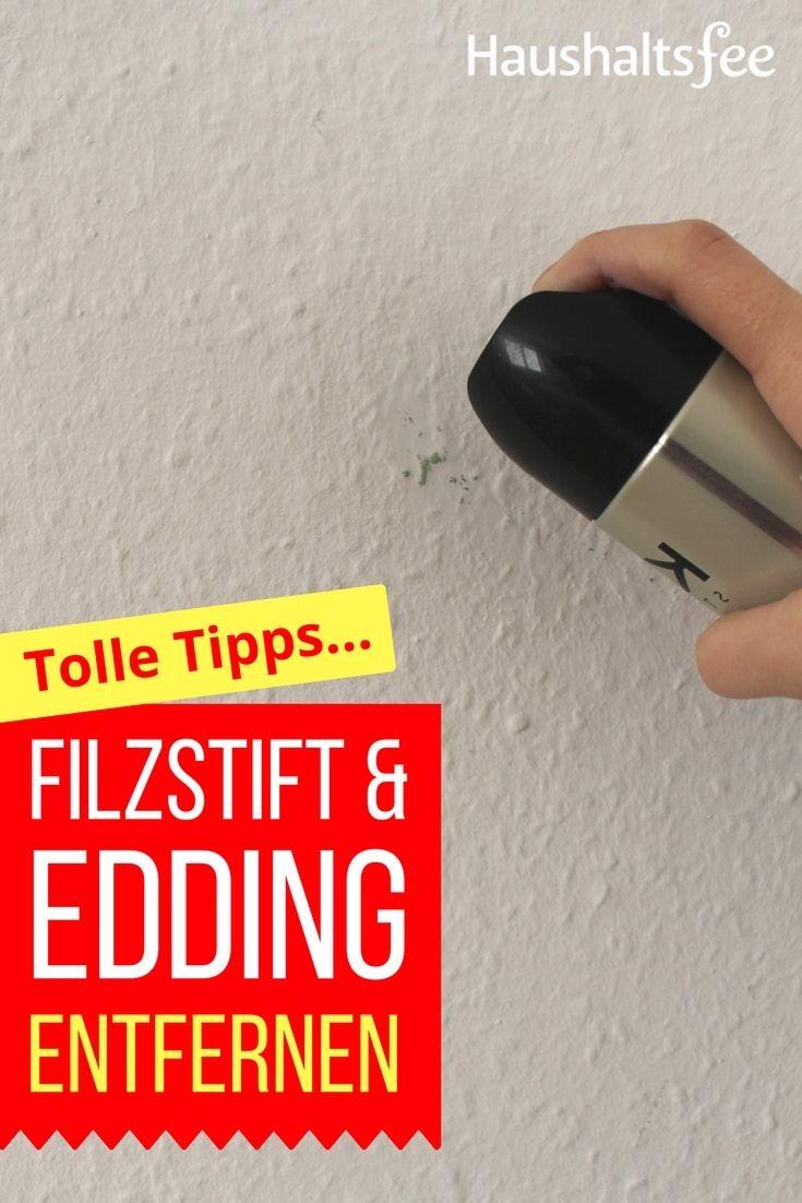 edding und filzstift entfernen beste tipps haushaltsfee haushalt und tipps