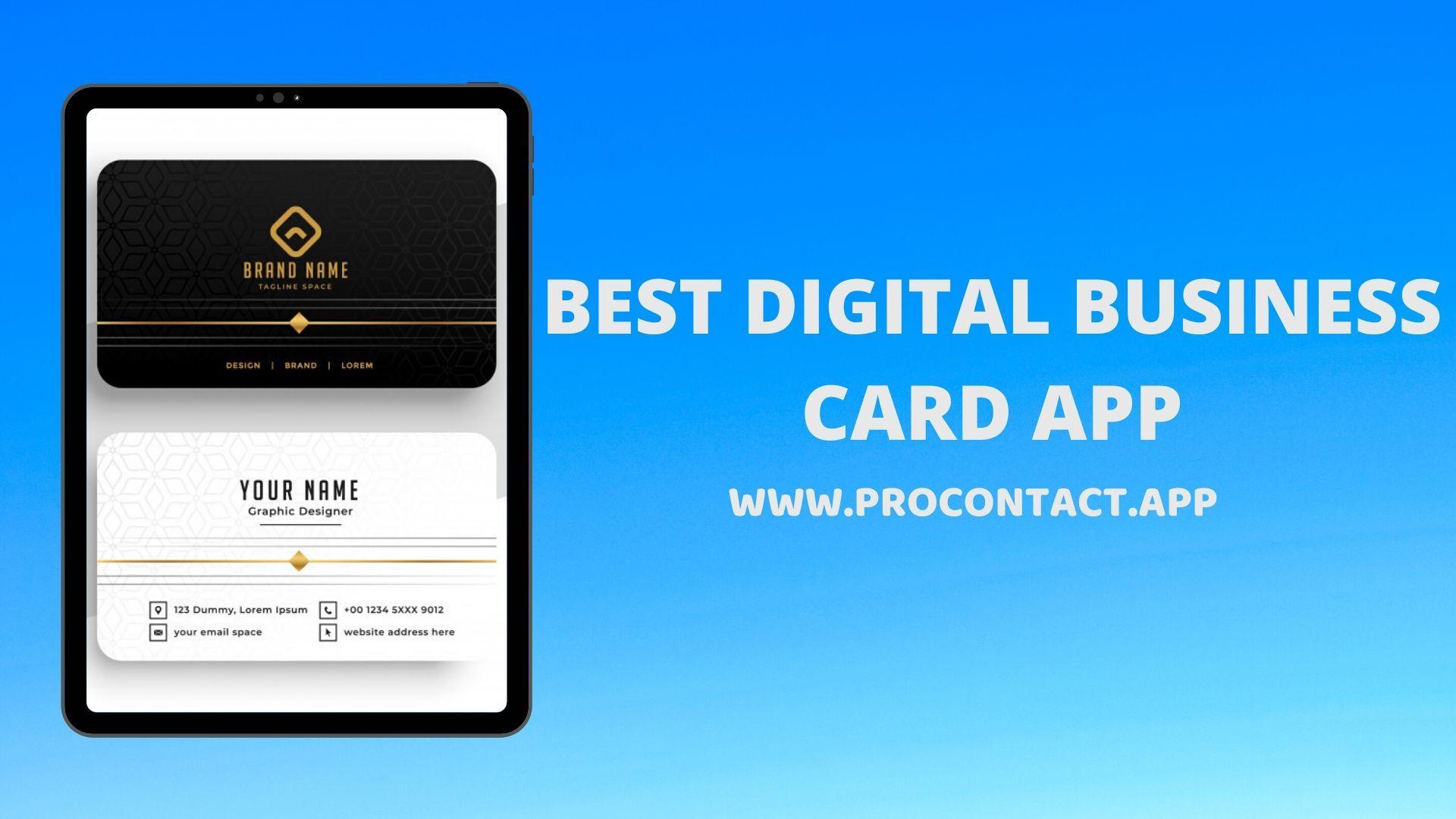 Procontact App Best App To Digitize Your Business Digital Business Card Business Card App Digital Business