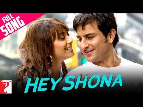 Hey Shona Full Song Ta Ra Rum Pum Saif Ali Khan Rani Mukerji Youtube Mp3 Song Download Mp3 Song Music Playlist