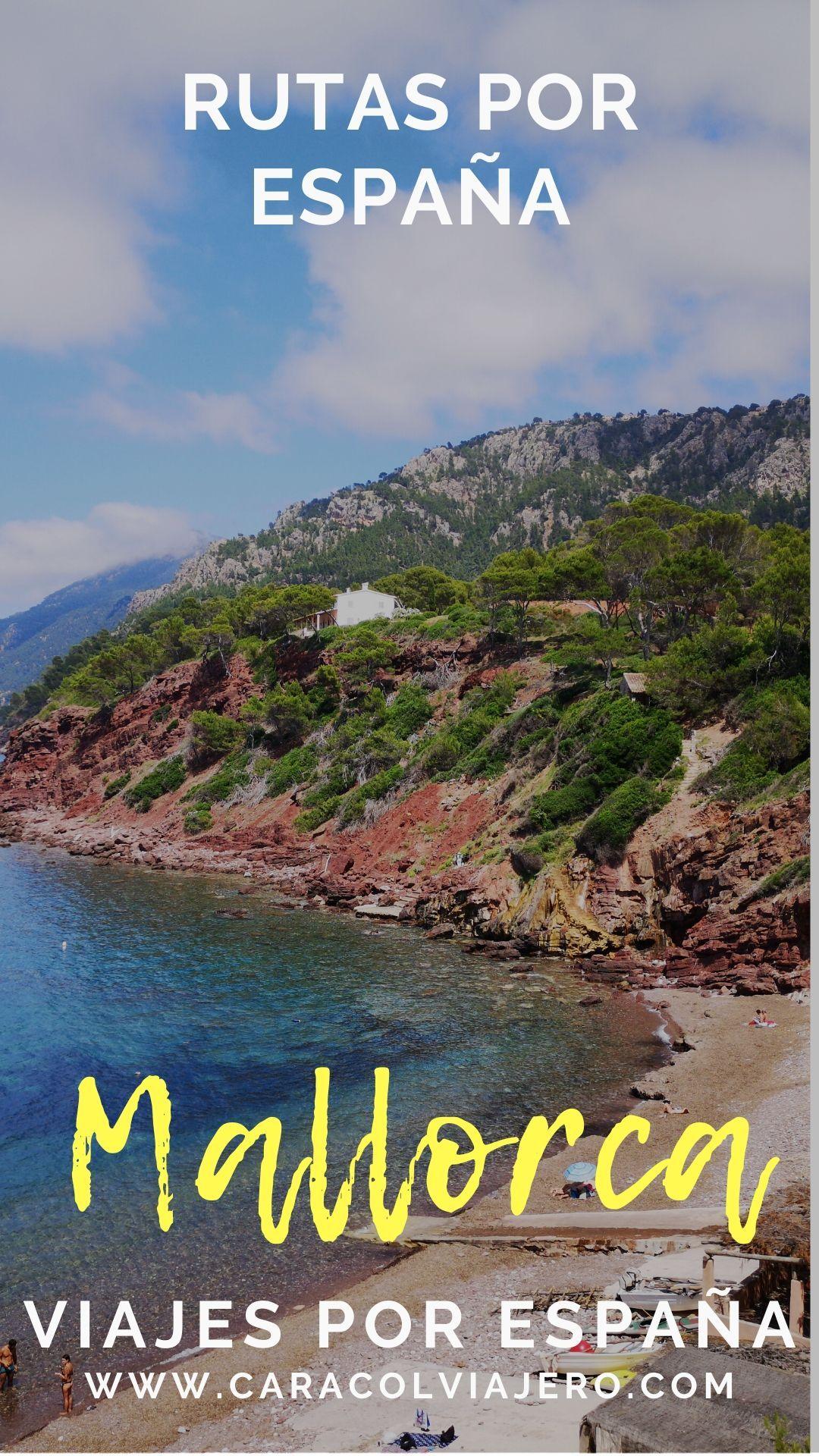 Ideas Y Rutas Para Viajar A Mallorca Viajar Por España Mallorca Viajes
