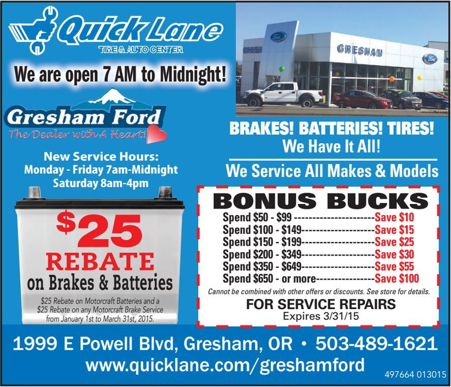 Do You Need A Battery Or Brakes For Your Vehicle The Quick Lane Inside Gresham Ford Works On All Makes All Models And Is Saving Money Make Model Gresham