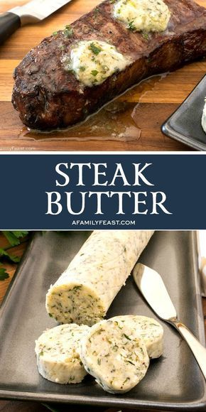 Photo of Steak Butter – A Family Feast®