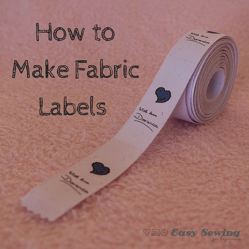 How to Make Fabric Labels at Home Sewing labels, Sewing