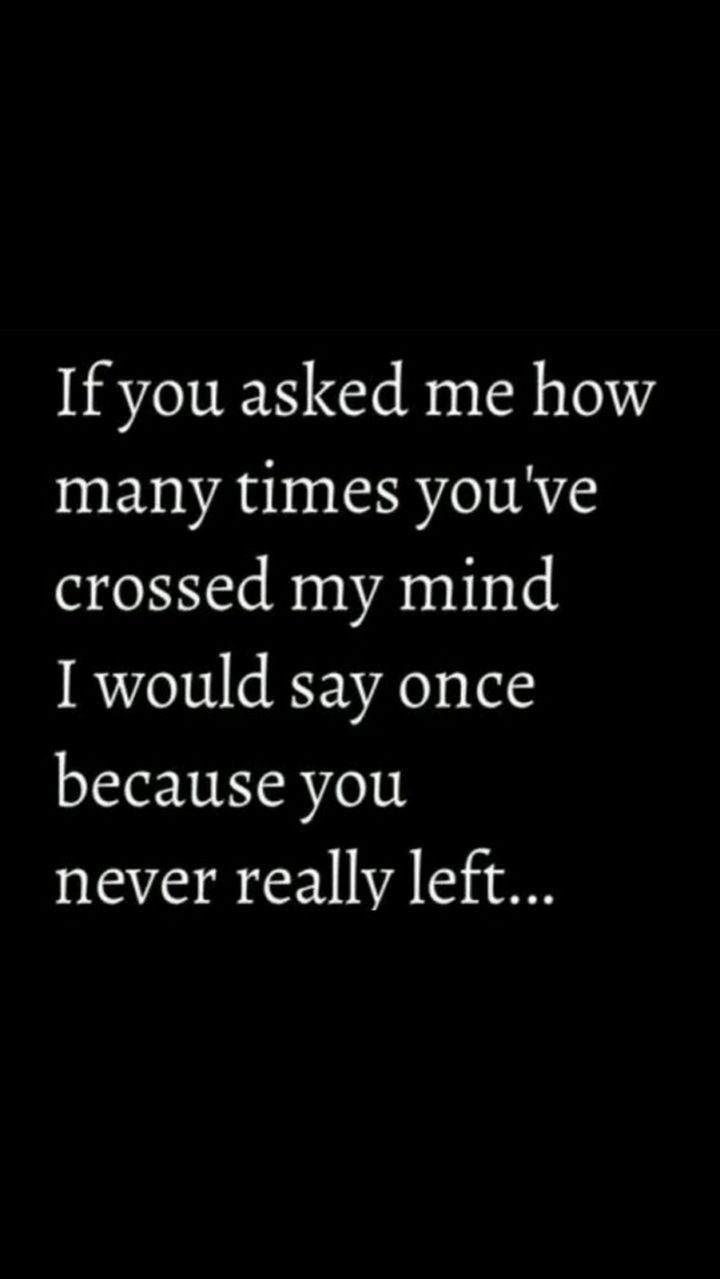 "Photo of 45 Crush Quotes – ""If you asked me how many times you've crossed my mind I w… …"